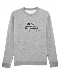 Do not get discouraged sweater men