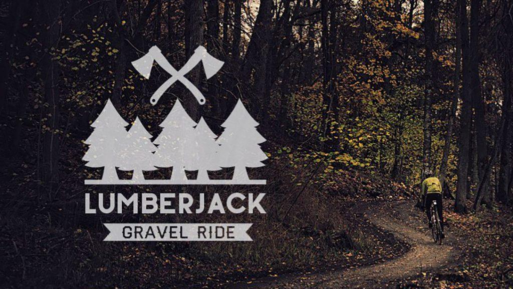 Lumberjack Gravel Ride